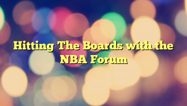 Hitting The Boards with the NBA Forum