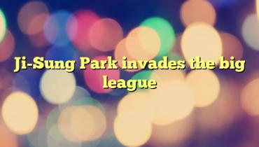Ji-Sung Park invades the big league