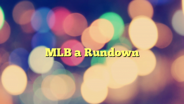 MLB a Rundown
